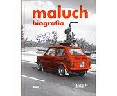 Szczegóły książki MALUCH - BIOGRAFIA
