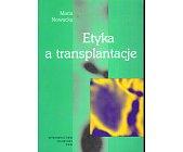 Szczegóły książki ETYKA A TRANSPLANTACJE