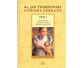 Szczegóły książki UTWORY ZEBRANE, TOM 1