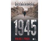 Szczegóły książki 1945 - WOJNA I POKÓJ