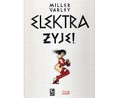 Szczegóły książki ELEKTRA ŻYJE!