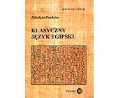 Szczegóły książki KLASYCZNY JĘZYK EGIPSKI