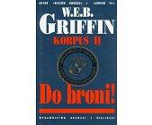 Szczegóły książki KORPUS - TOM II - DO BRONI!