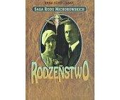 Szczegóły książki SAGA RODU MICHOROWSKICH - RODZEŃSTWO