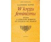 Szczegóły książki W KRĘGU FEMINIZMU
