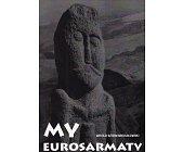 Szczegóły książki MY EUROSARMATY