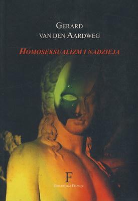 HOMOSEKSUALIZM I NADZIEJA
