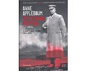 Szczegóły książki ZA ŻELAZNĄ KURTYNĄ - UJARZMIENIE EUROPY WSCHODNIEJ 1944-1956