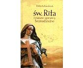 Szczegóły książki ŚW. RITA I NASZE SPRAWY BEZNADZIEJNE