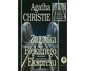 Szczegóły książki ZAGADKA BŁĘKITNEGO EKSPRESU