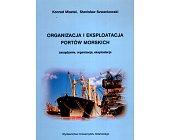 Szczegóły książki ORGANIZACJA I EKSPLOATACJA PORTÓW MORSKICH