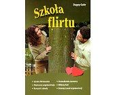 Szczegóły książki SZKOŁA FLIRTU