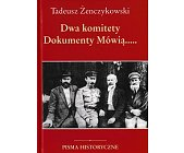 Szczegóły książki DWA KOMITETY. DOKUMENTY MÓWIĄ...