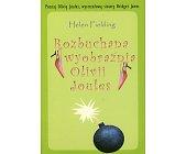 Szczegóły książki ROZBUCHANA WYOBRAŹNIA OLIVII JOULES