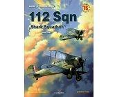"""Szczegóły książki 112 SQN """"SHARK SQUADRON"""" 1939-1941 - MINIATURY LOTNICZE NR 15"""