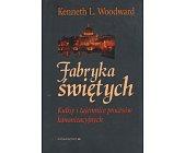 Szczegóły książki FABRYKA ŚWIĘTYCH