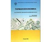 Szczegóły książki FARMAKOEKONOMIKA DLA STUDENTÓW...