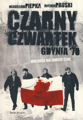 CZARNY CZWARTEK - JANEK WIŚNIEWSKI PADŁ - GDYNIA 70