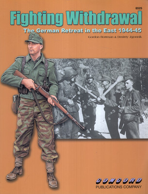 FIGHTING WITHDRAWAL. THE GERMAN RETREAT IN THE EAST 1944-45
