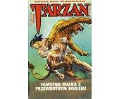 Szczegóły książki TARZAN - SAMOTNA WALKA Z PRZEWROTNYM BOGIEM!