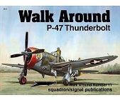 Szczegóły książki P-47 THUNDERBOLT - WALK AROUND NO. 11