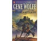 Szczegóły książki CYTADELA AUTARCHY - KSIĘGA NOWEGO SŁOŃCA, TOM 4