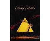 Szczegóły książki ÓSMA CZARA. GENESIS