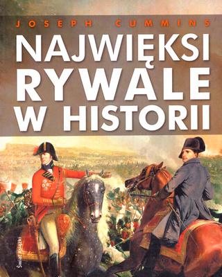 NAJWIĘKSI RYWALE W HISTORII