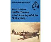 Szczegóły książki GODŁO I BARWA W LOTNICTWIE POLSKIM 1939 - 1945