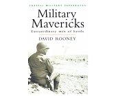 Szczegóły książki MILITARY MAVERICKS