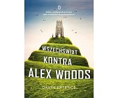Szczegóły książki WSZECHŚWIAT KONTRA ALEX WOODS