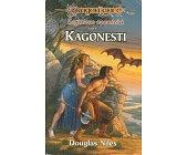 Szczegóły książki ZAGINIONE OPOWIEŚCI - TOM I - KAGONESTI
