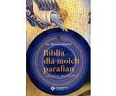 Szczegóły książki BIBLIA DLA MOICH PARAFIAN