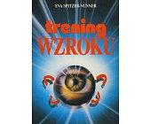 Szczegóły książki TRENING WZROKU