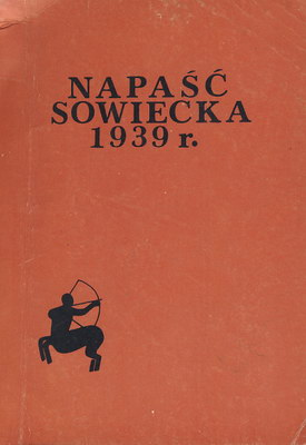 NAPAŚĆ SOWIECKA 1939 R.