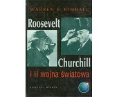 Szczegóły książki ROOSEVELT, CHURCHILL I II WOJNA ŚWIATOWA