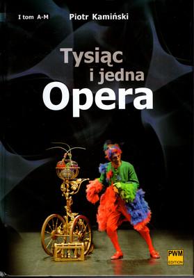 TYSIĄC I JEDNA OPERA - 2 TOMY