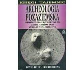Szczegóły książki ARCHEOLOGIA POZAZIEMSKA