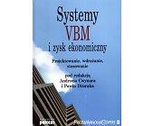Szczegóły książki SYSTEMY VBM I ZYSK EKONOMICZNY