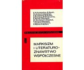 Szczegóły książki MARKSIZM I LITERATUROZNAWSTWO WSPÓŁCZESNE