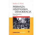 Szczegóły książki PIERWSZA HISZPAŃSKA DEMOKRACJA