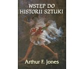 Szczegóły książki WSTĘP DO HISTORII SZTUKI