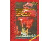 Szczegóły książki APOKALIPSA. OSTATNIE WYDARZENIA NA ZIEMI W PROROCTWACH PISMA ŚWIĘTEGO