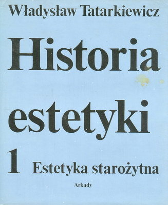 HISTORIA ESTETYKI - ESTETYKA STAROŻYTNA