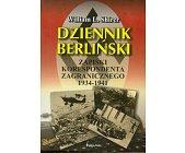 Szczegóły książki DZIENNIK BERLIŃSKI - ZAPISKI KORESPONDENTA ZAGRANICZNEGO 1934 - 1941