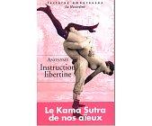 Szczegóły książki INSTRUCTION LIBERTINE. LE KAMA SUTRA DE NOS AIEUX