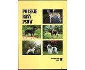 Szczegóły książki POLSKIE RASY PSÓW