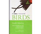 Szczegóły książki BIRDS OF SOUTH AMERICA: NON-PASSERINES