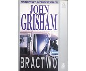 Szczegóły książki BRACTWO