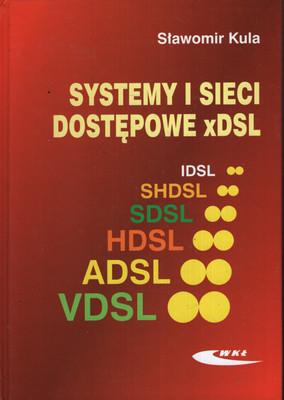 SYSTEMY I SIECI DOSTĘPOWE XDSL